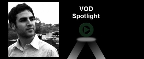 VOD Spotlight on 11/04/08's                                           Jeff Deutchman