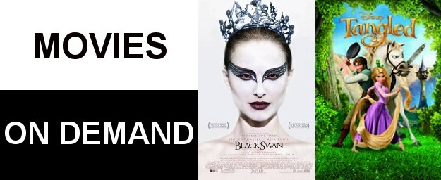 BLACK SWAN & TANGLED Are Now Available On Demand