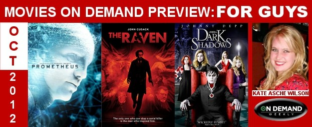 New Movies On Demand Preview - For Guys: October 2012