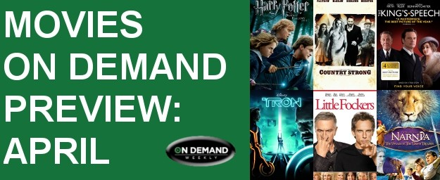 April Preview - Movies On Demand