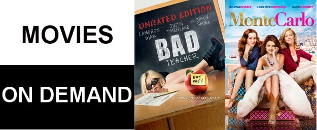 Cameron Diaz's BAD TEACHER & Selena Gomez's MONTE CARLO - On Demand