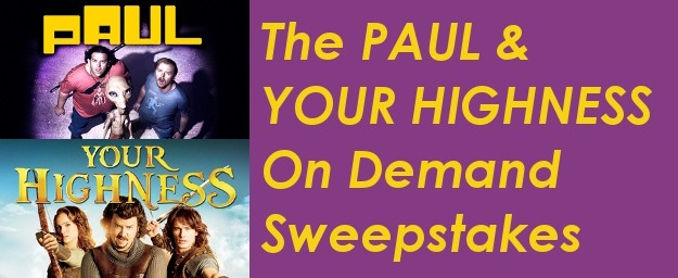 PAUL & YOUR HIGHNESS On Demand Sweepstakes
