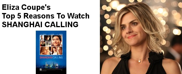 HAPPY ENDINGS' Eliza Coupe's Top 5 Reasons To Watch SHANGHAI CALLING