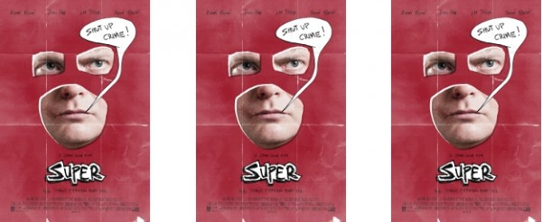 Poster Revealed for Rainn Wilson's SUPER - Shut Up Crime