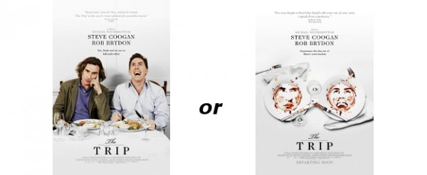 Which Poster From THE TRIP Do You Prefer?