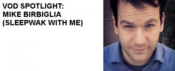 VOD Spotlight: Mike Birbiglia